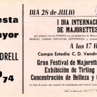I Dia Internacional de Majorettes : Fiesta Mayor Vendrell 1974