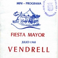 Mini - programa Fiesta Mayor Vendrell : julio 1968
